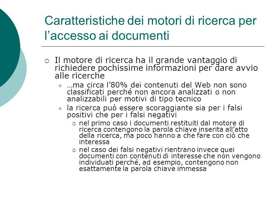 Caratteristiche dei motori di ricerca per l'accesso ai documenti