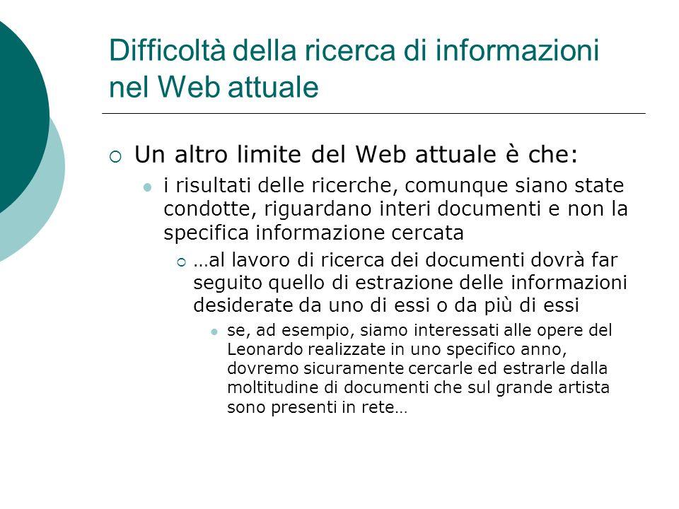 Difficoltà della ricerca di informazioni nel Web attuale