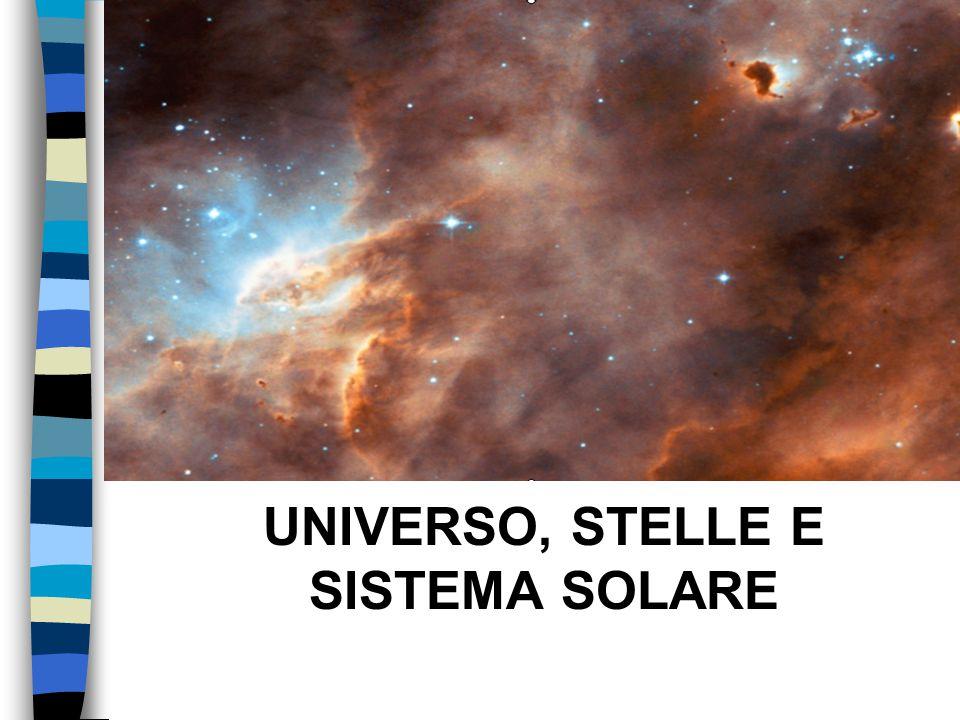 UNIVERSO, STELLE E SISTEMA SOLARE