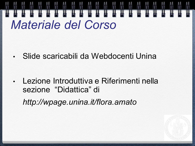 Materiale del Corso Slide scaricabili da Webdocenti Unina