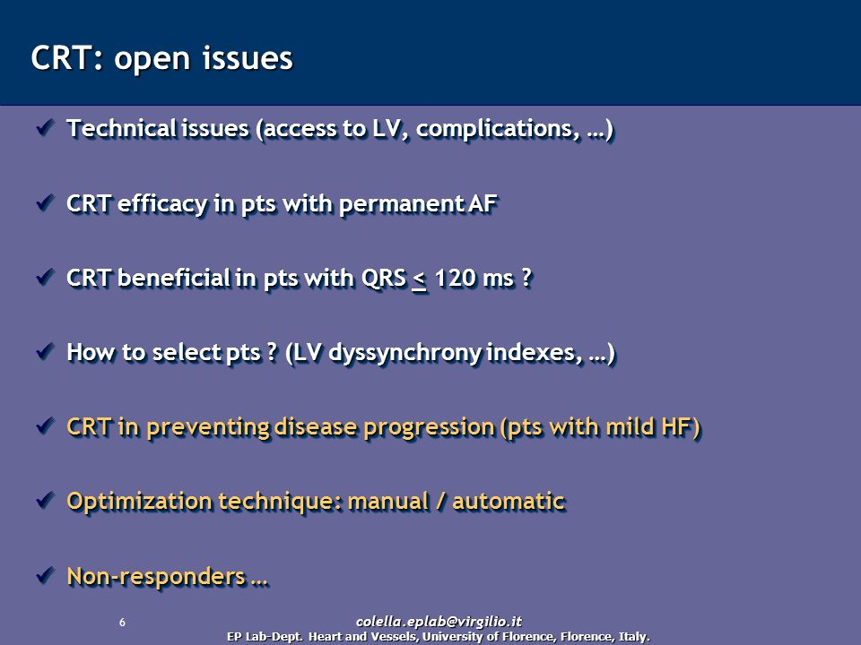 CRT: open issues Technical issues (access to LV, complications, …)