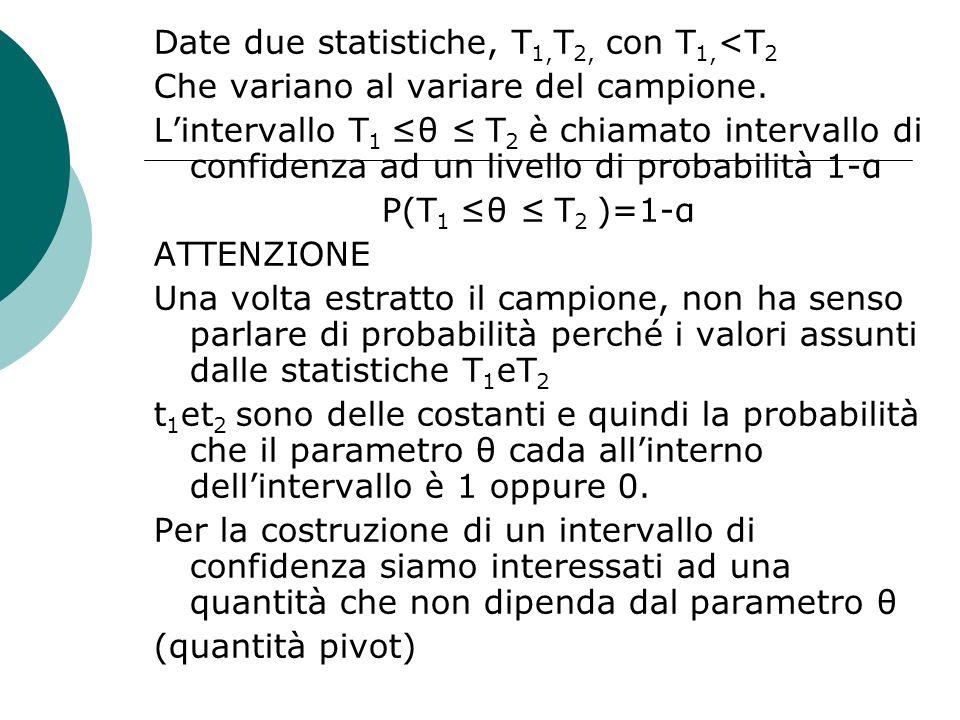 Date due statistiche, T1,T2, con T1,<T2