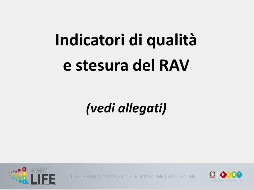 Indicatori di qualità e stesura del RAV