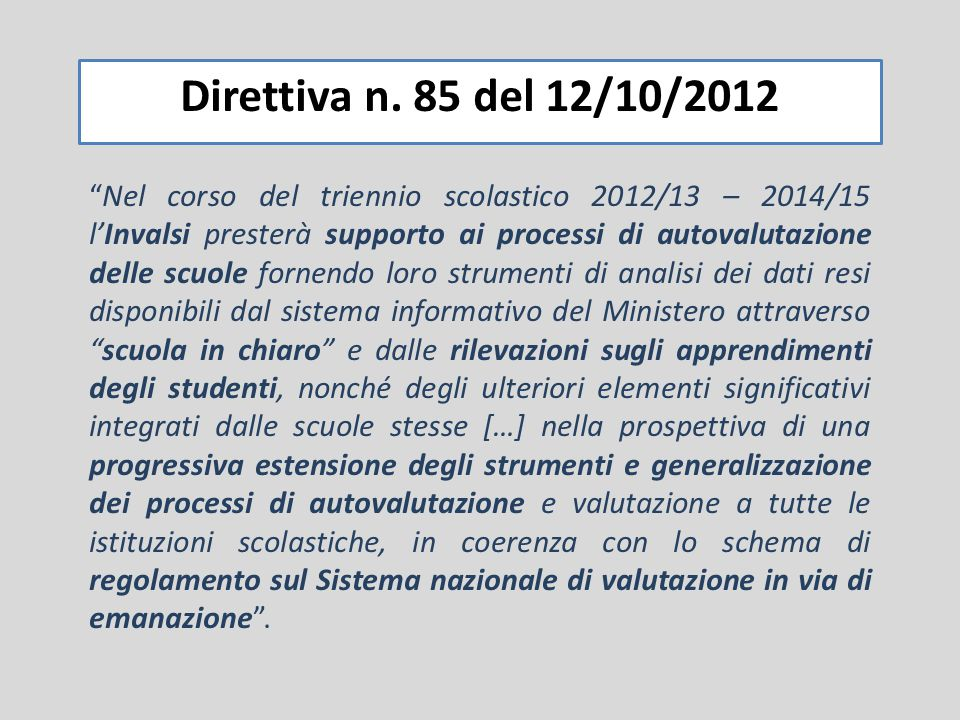 Direttiva n. 85 del 12/10/2012