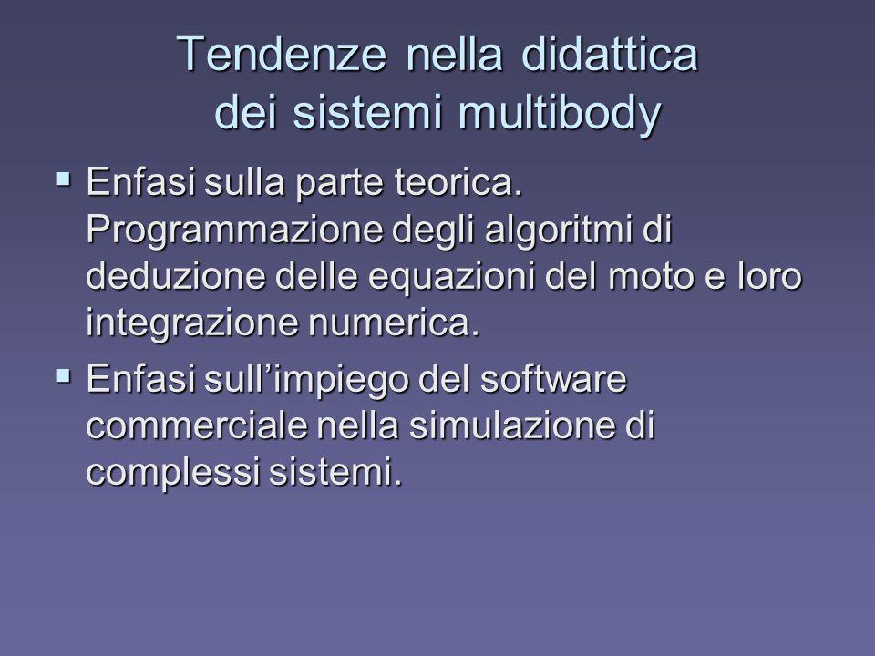 Tendenze nella didattica dei sistemi multibody