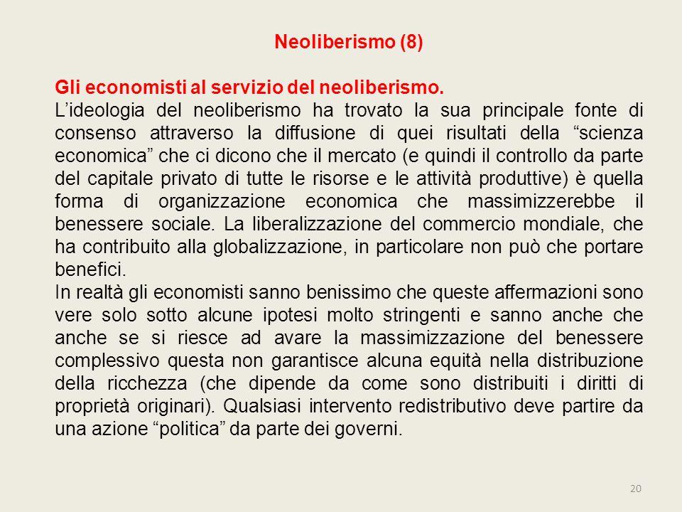Neoliberismo (8) Gli economisti al servizio del neoliberismo.