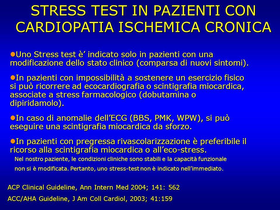 STRESS TEST IN PAZIENTI CON CARDIOPATIA ISCHEMICA CRONICA