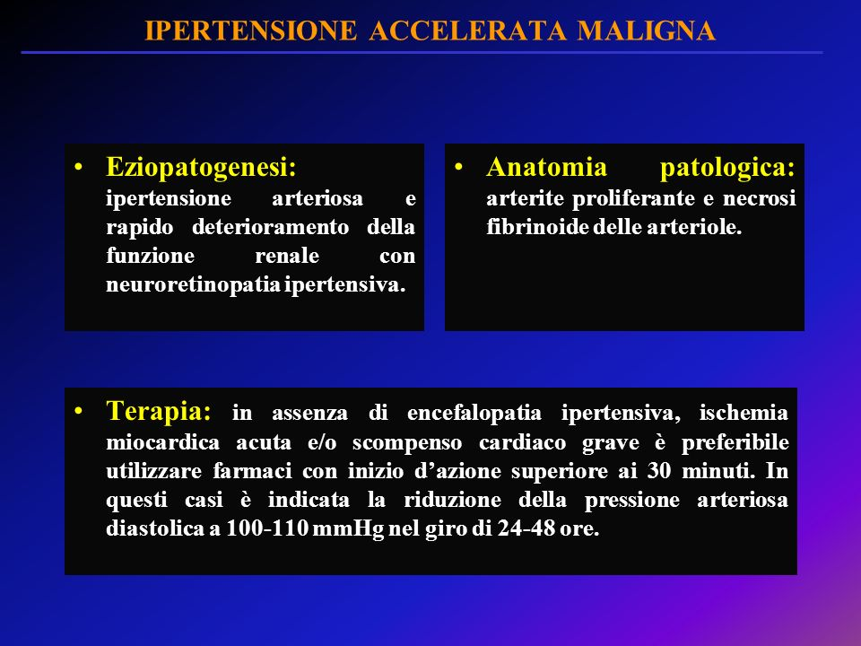 IPERTENSIONE ACCELERATA MALIGNA