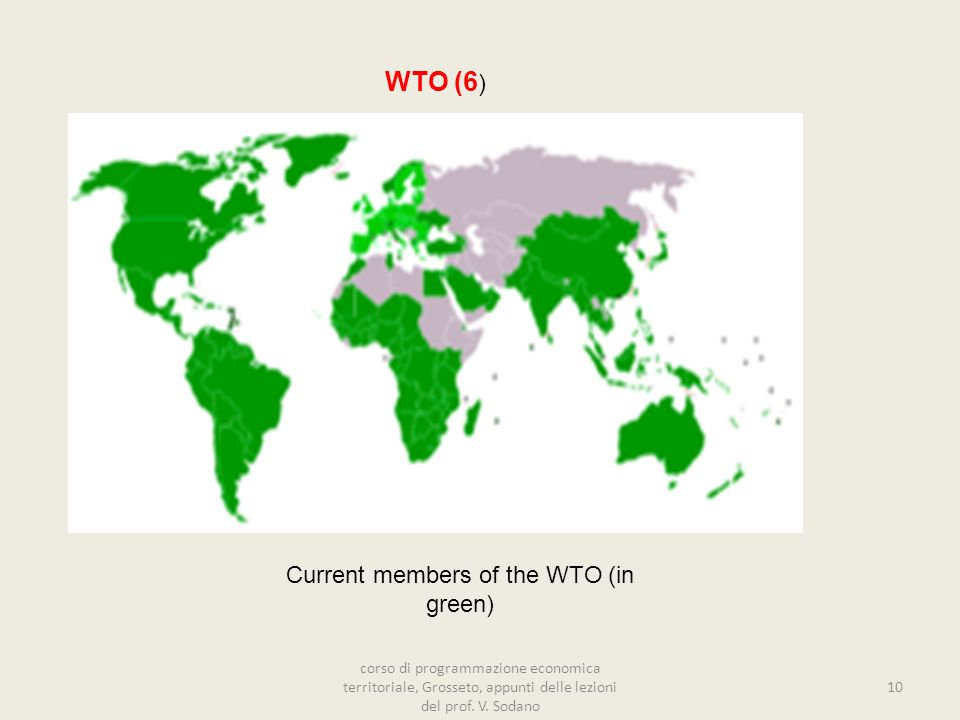 Current members of the WTO (in green)