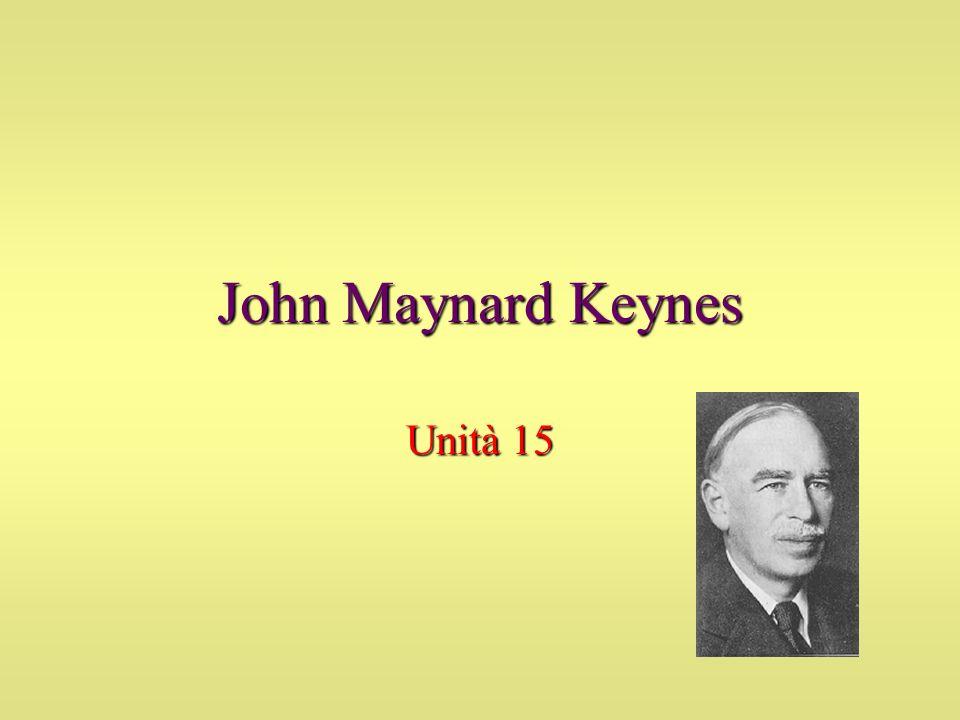 John Maynard Keynes Unità 15