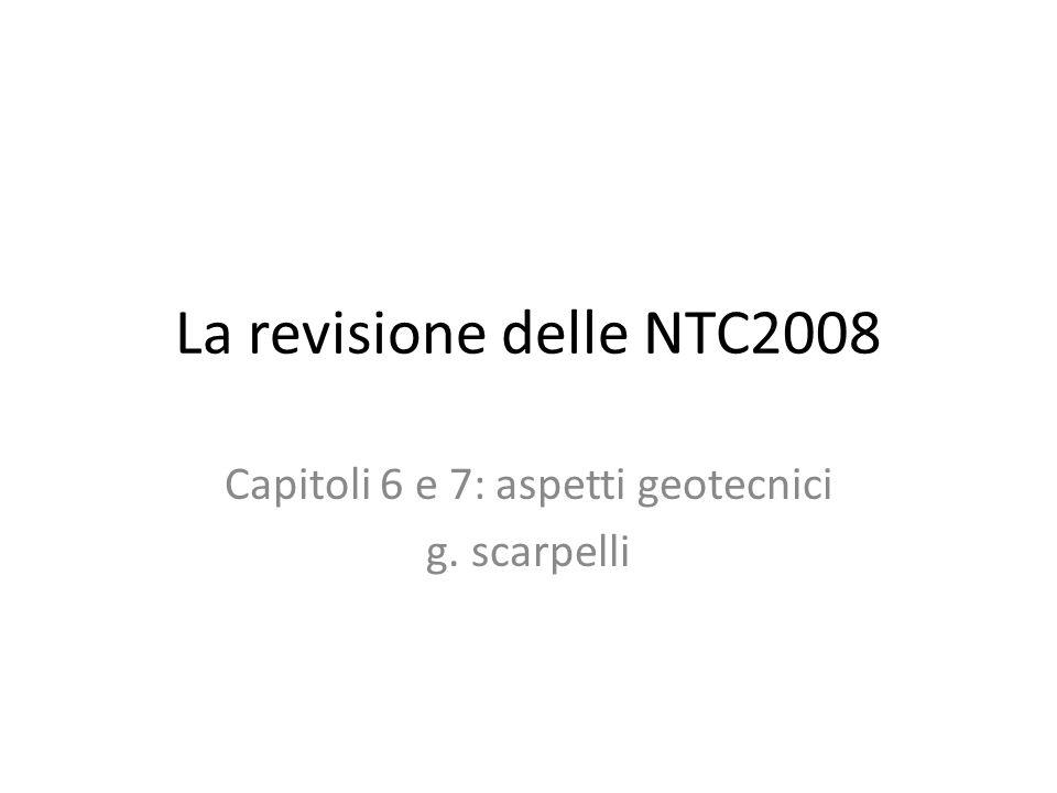 Capitoli 6 e 7: aspetti geotecnici g. scarpelli