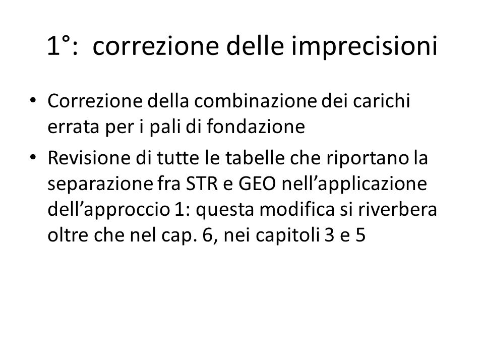 1°: correzione delle imprecisioni
