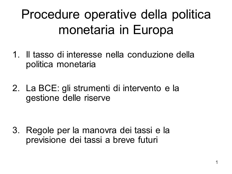 Procedure operative della politica monetaria in Europa
