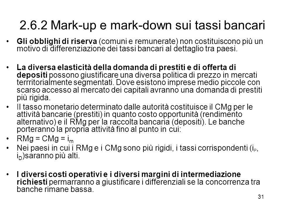 2.6.2 Mark-up e mark-down sui tassi bancari