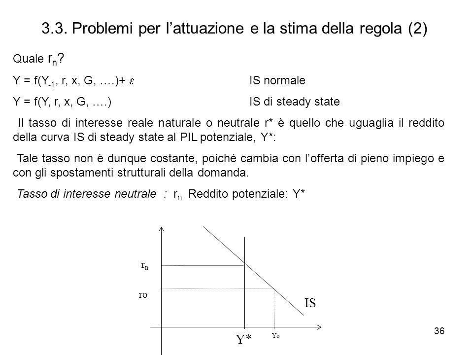 3.3. Problemi per l'attuazione e la stima della regola (2)