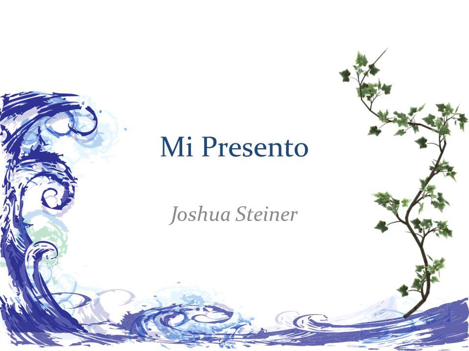 Mi Presento Joshua Steiner