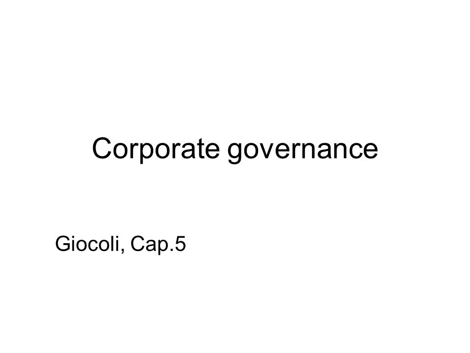 Corporate governance Giocoli, Cap.5