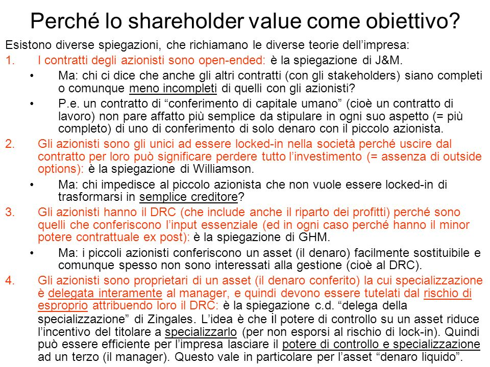 Perché lo shareholder value come obiettivo