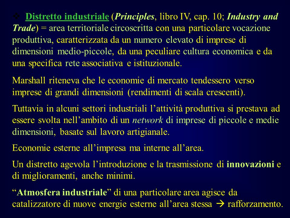 v Distretto industriale (Principles, libro IV, cap