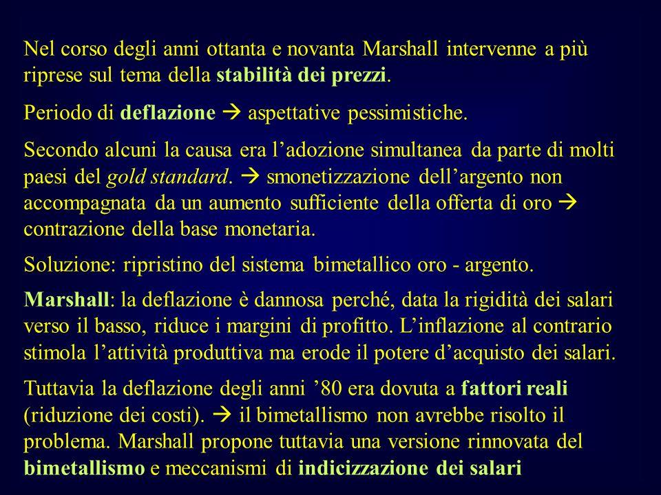 Nel corso degli anni ottanta e novanta Marshall intervenne a più riprese sul tema della stabilità dei prezzi.