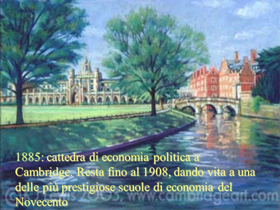 1885: cattedra di economia politica a Cambridge