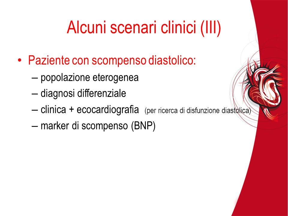 Alcuni scenari clinici (III)