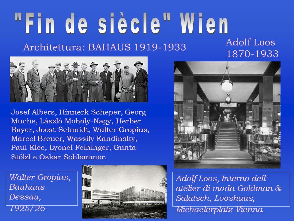 Fin de siècle Wien Adolf Loos Architettura: BAHAUS 1919-1933