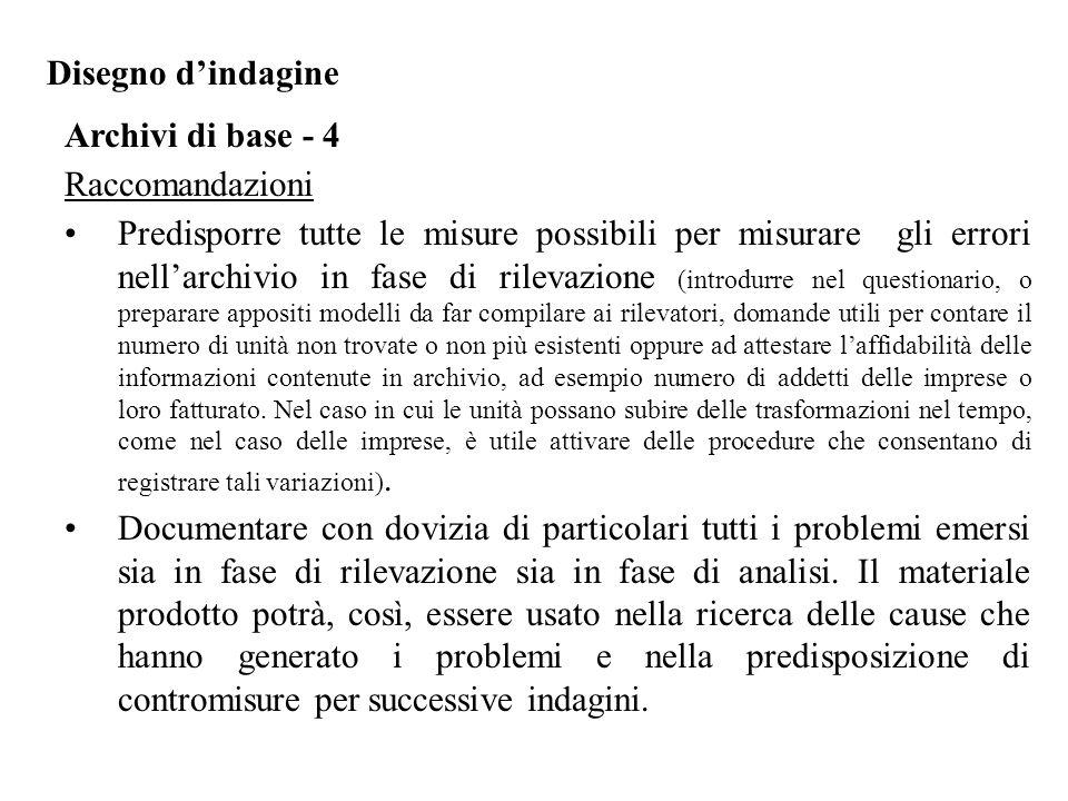 Disegno d'indagine Archivi di base - 4. Raccomandazioni.