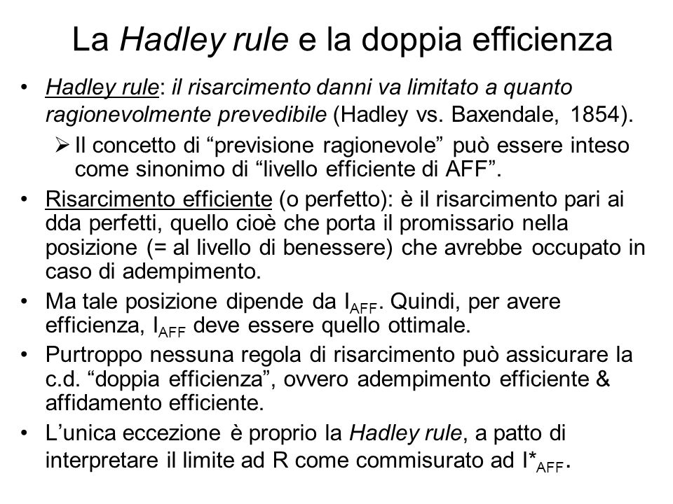 La Hadley rule e la doppia efficienza