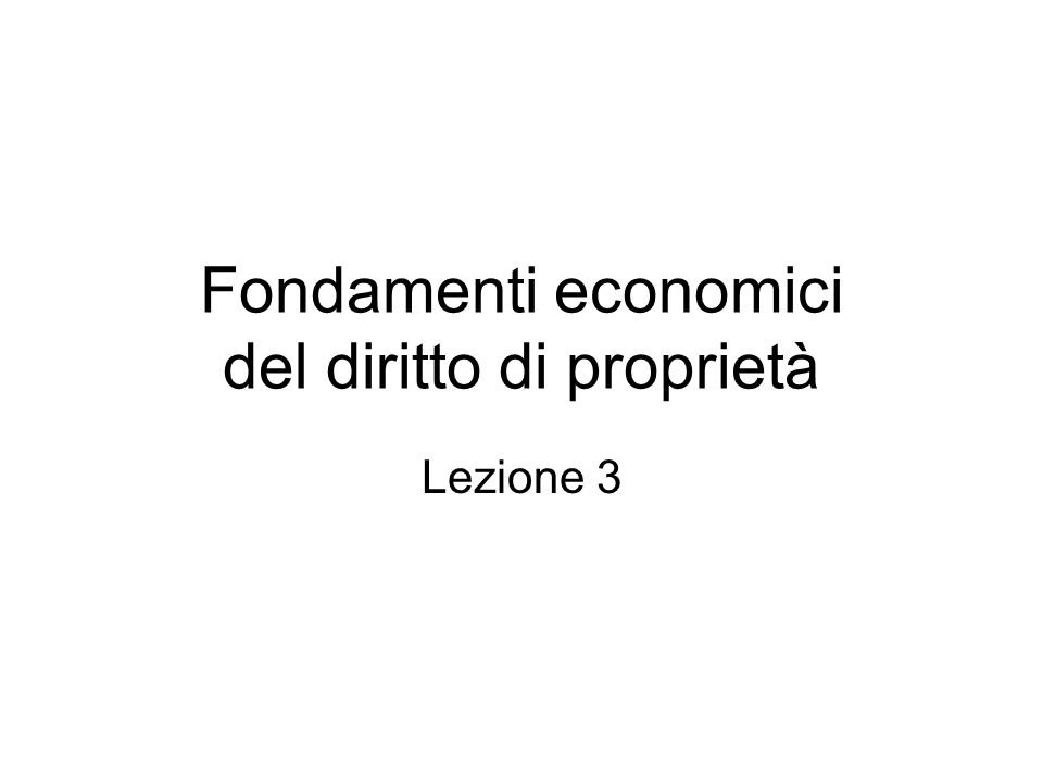 Fondamenti economici del diritto di proprietà