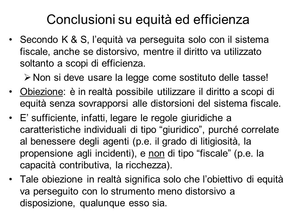 Conclusioni su equità ed efficienza