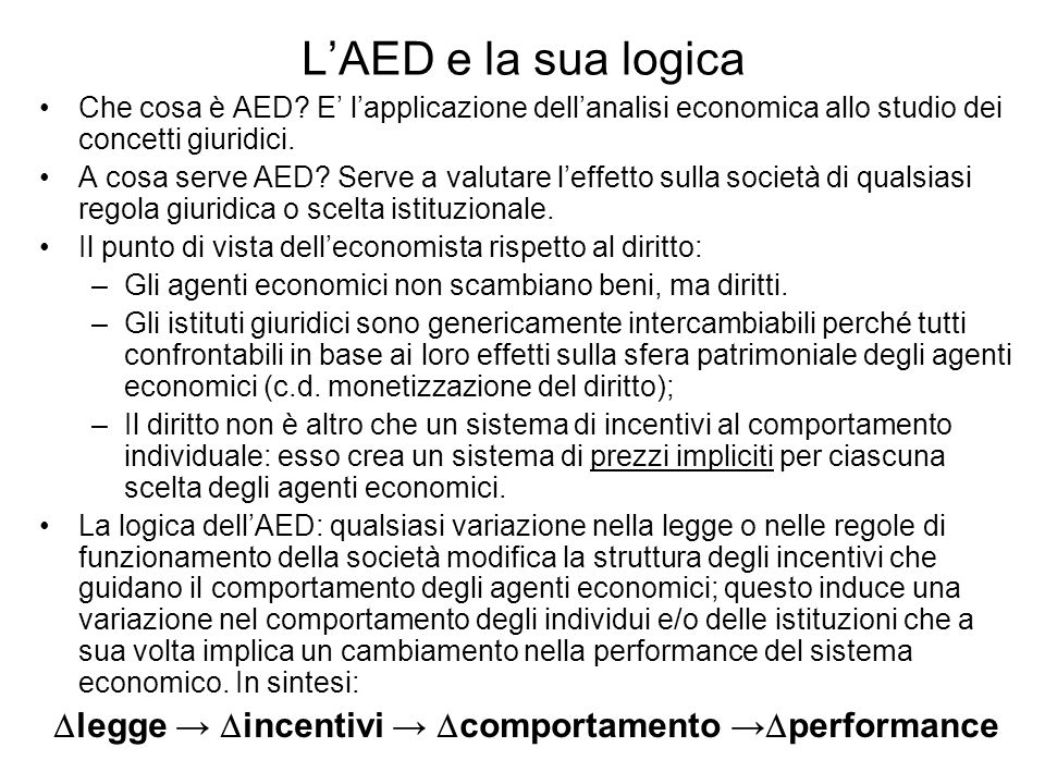 legge → incentivi → comportamento →performance