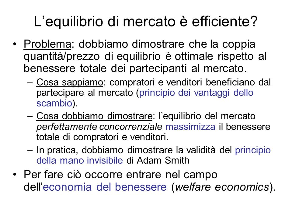 L'equilibrio di mercato è efficiente