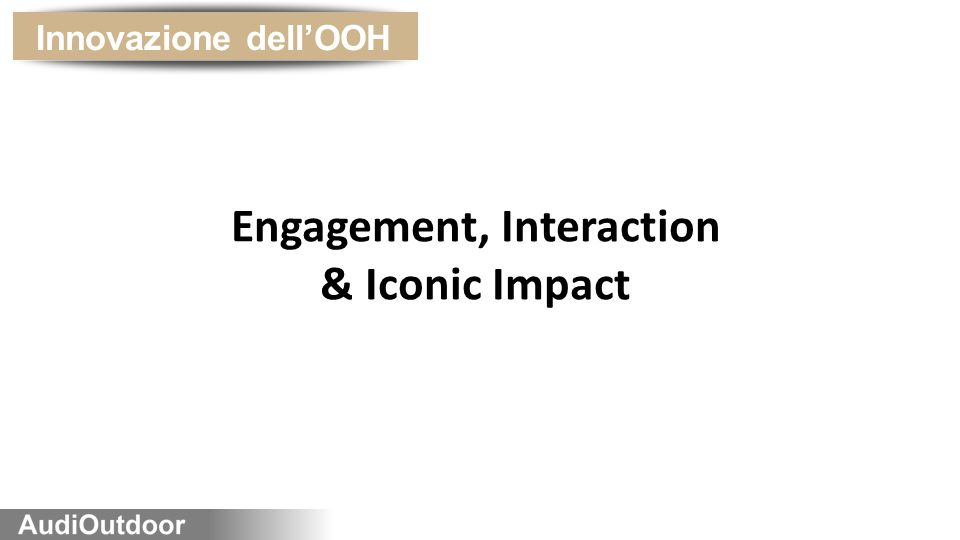 Engagement, Interaction
