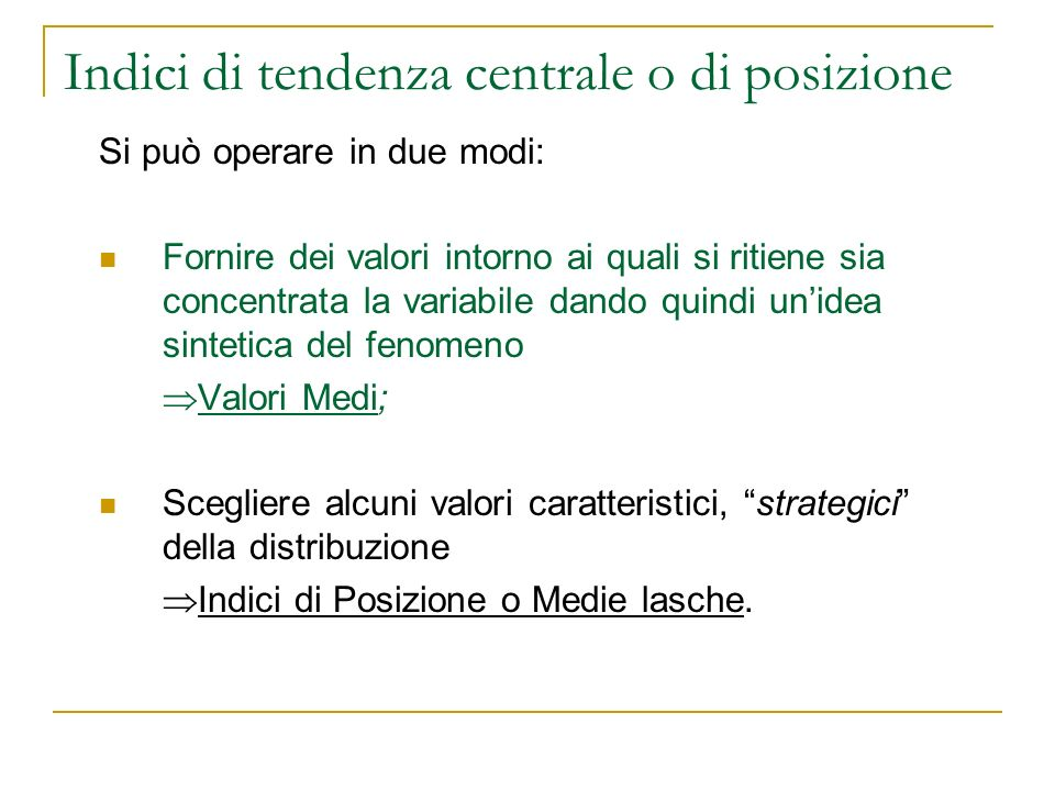 Indici di tendenza centrale o di posizione