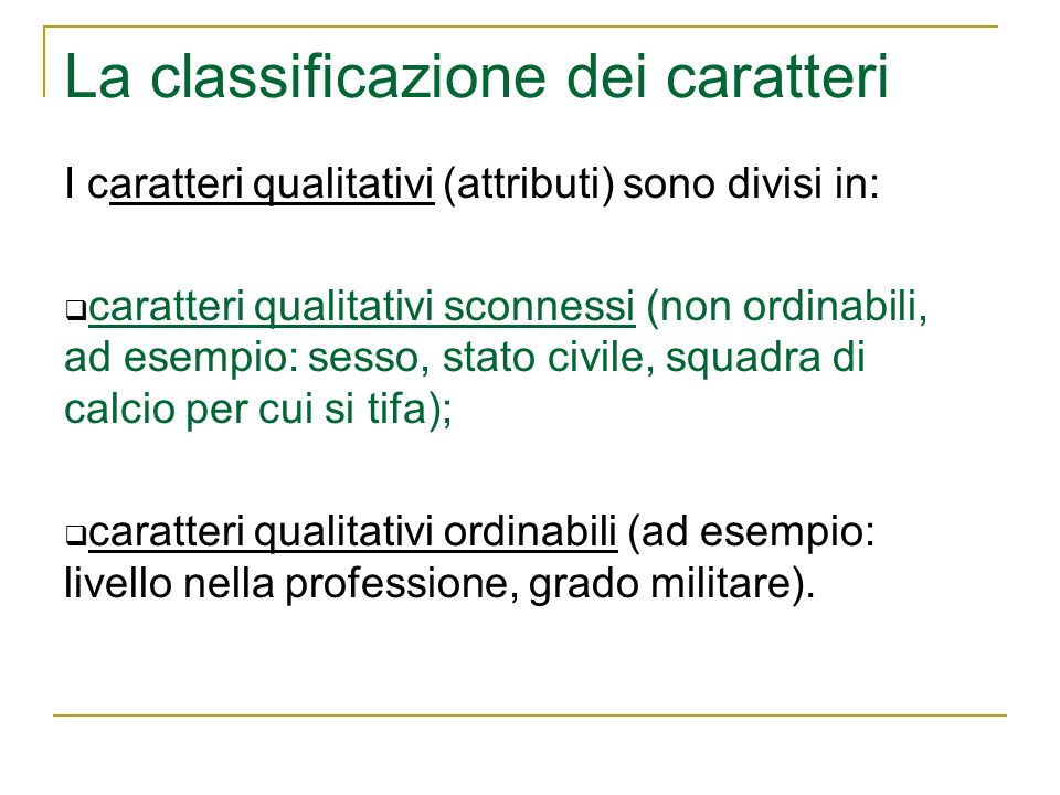 La classificazione dei caratteri