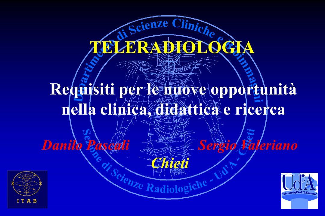 TELERADIOLOGIA Requisiti per le nuove opportunità