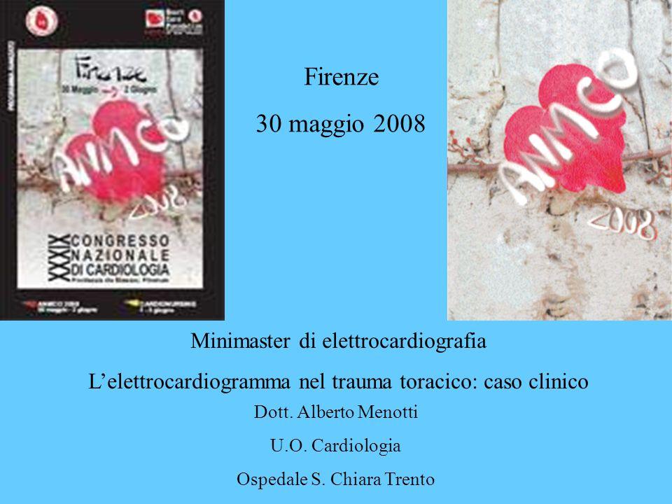 Firenze 30 maggio 2008 Minimaster di elettrocardiografia