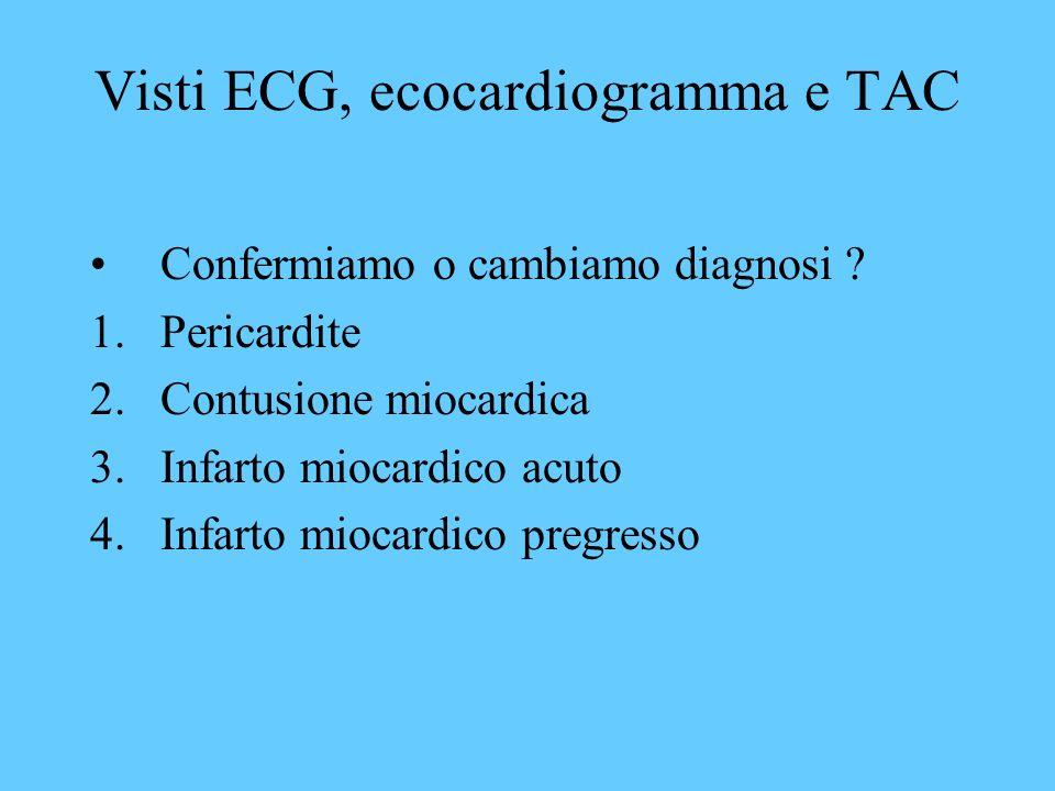 Visti ECG, ecocardiogramma e TAC