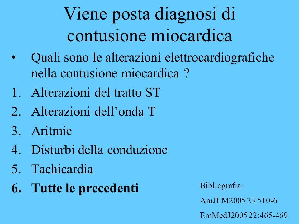 Viene posta diagnosi di contusione miocardica