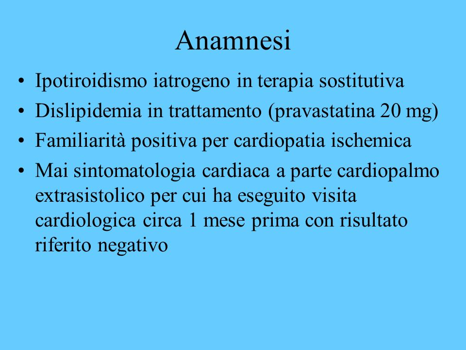 Anamnesi Ipotiroidismo iatrogeno in terapia sostitutiva