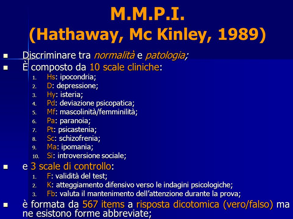 M.M.P.I. (Hathaway, Mc Kinley, 1989)