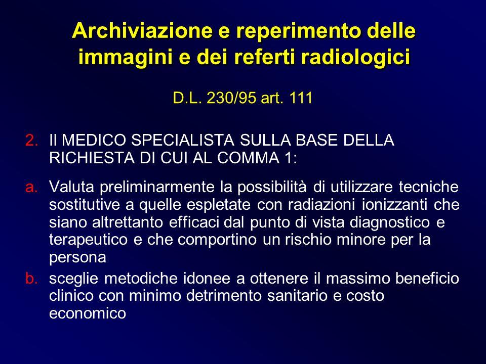 Archiviazione e reperimento delle immagini e dei referti radiologici