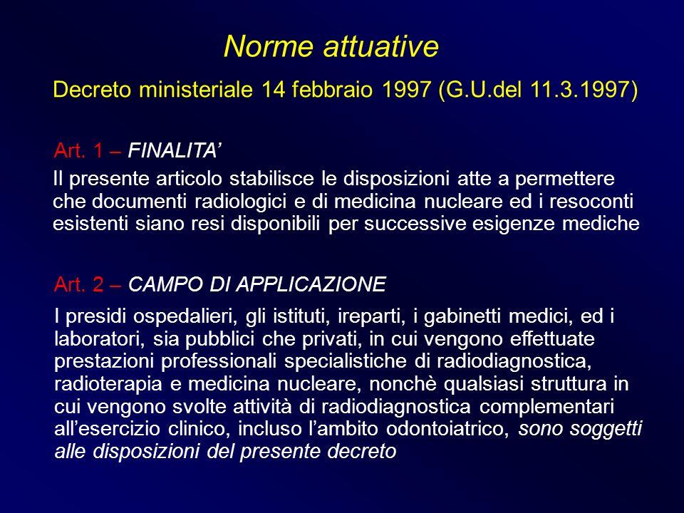 Norme attuative Decreto ministeriale 14 febbraio 1997 (G.U.del 11.3.1997) Art. 1 – FINALITA'