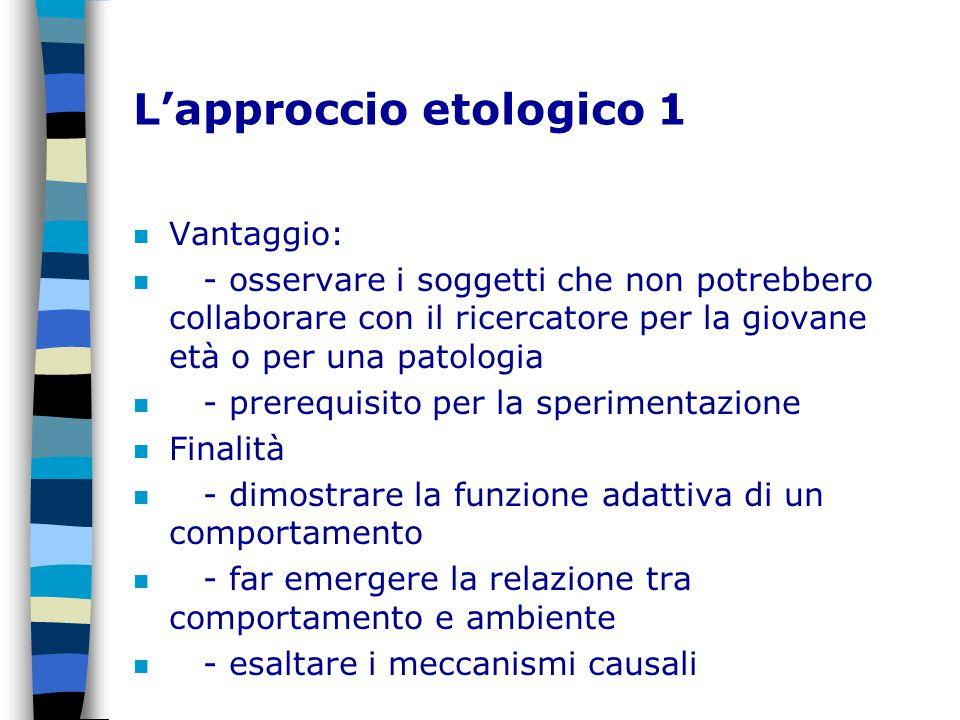 L'approccio etologico 1