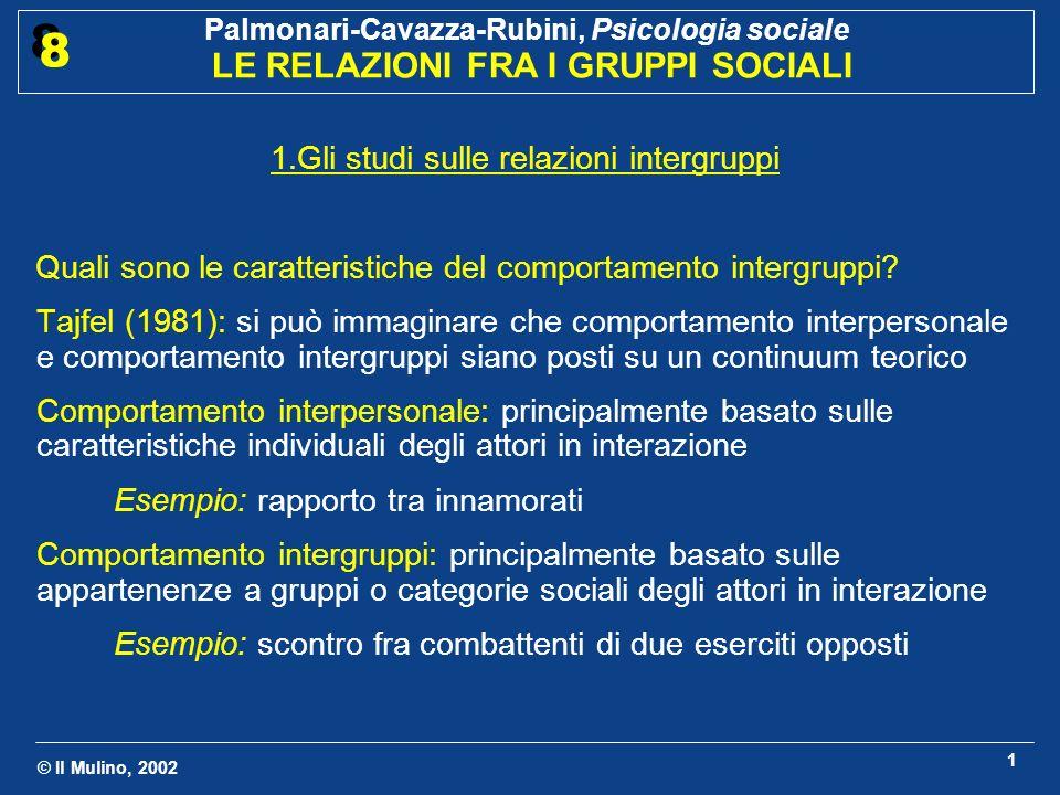 1.Gli studi sulle relazioni intergruppi