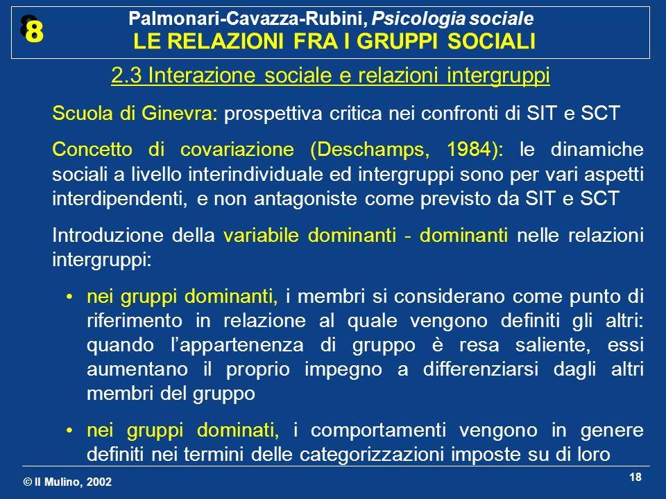 2.3 Interazione sociale e relazioni intergruppi