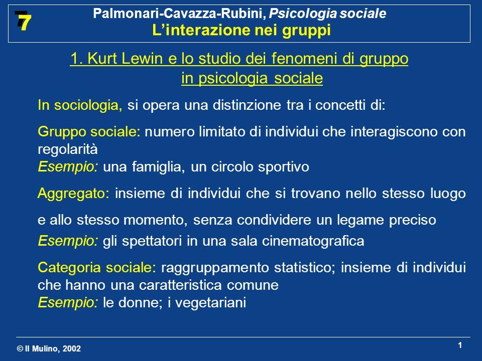 1. Kurt Lewin e lo studio dei fenomeni di gruppo in psicologia sociale