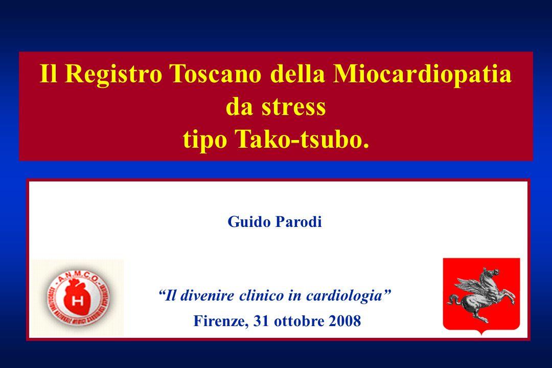 Il Registro Toscano della Miocardiopatia da stress tipo Tako-tsubo.