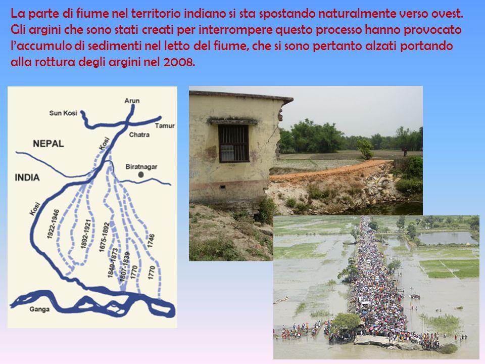 La parte di fiume nel territorio indiano si sta spostando naturalmente verso ovest.